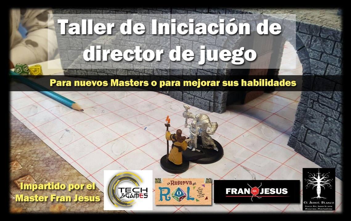 Taller Iniciacion de director de juego - Fran Jesus-New