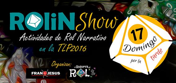 SLDR-Cabecera-ROliNShow-TLP2016-Dom17pm
