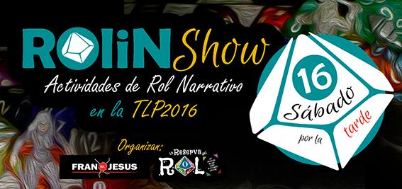 SLDR-Cabecera-ROliNShow-TLP2016-Sab16pm